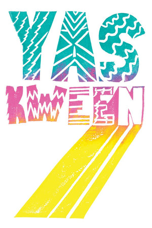 the words yas kween in a turquoise, pink and yellow fade hand-lettered with patterns then block printed by foreignspell