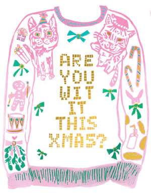 Are You Wit It This Xmas? Greeting Card