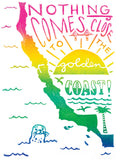 Nothing Comes Close To The Golden Coast Greeting Card