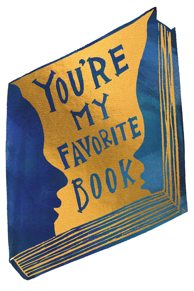 You're My Favorite Book Greeting Card