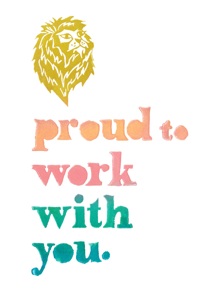 Proud To Work With You Greeting Card