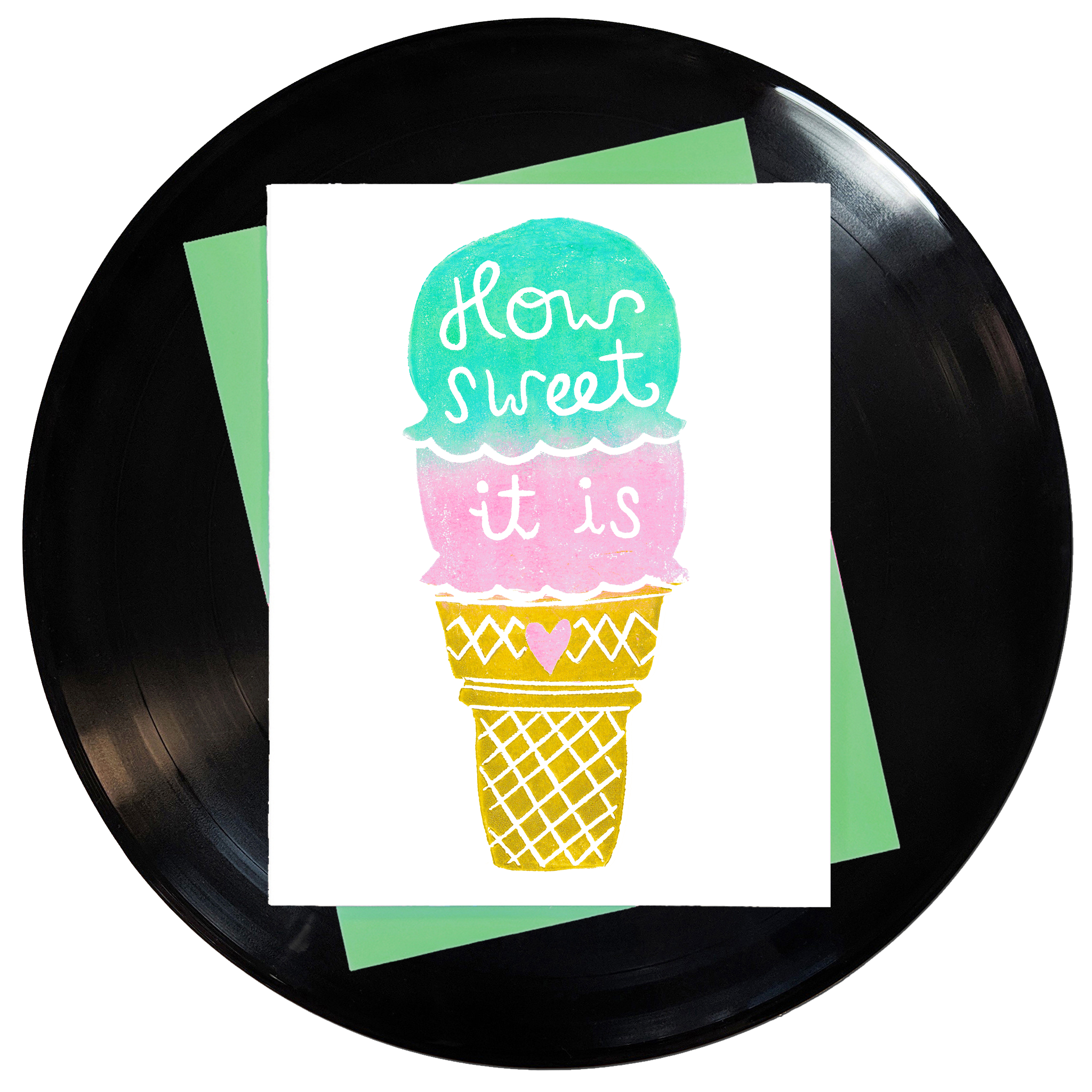 How Sweet It Is Greeting Card