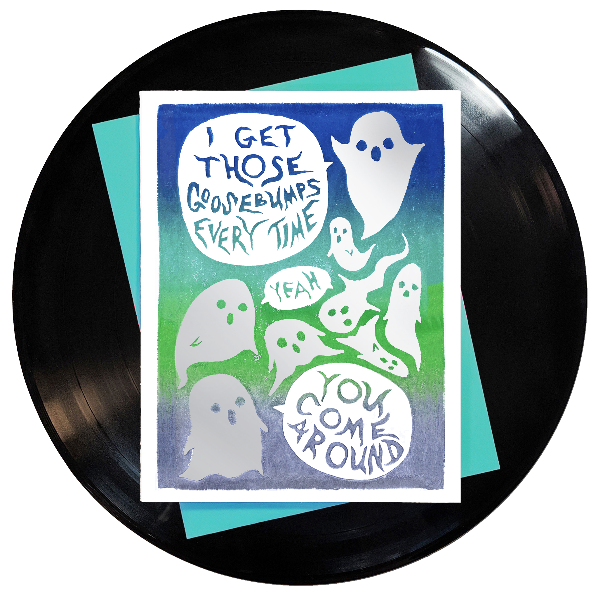 I Get Those Goosebumps Every Time Yeah You Come Around Greeting Card Inspired By Music