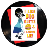 I Like Big Butts And I Cannot Lie Greeting Card