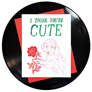 I Think You're Cute Greeting Card - Wholesale
