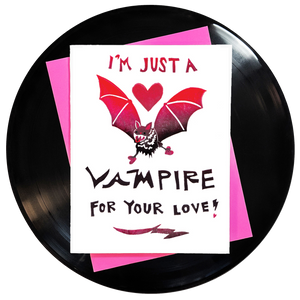 I'm Just A Vampire For Your Love Greeting Card - Wholesale
