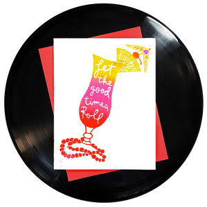 Let the Good Times Roll Greeting Card - Wholesale