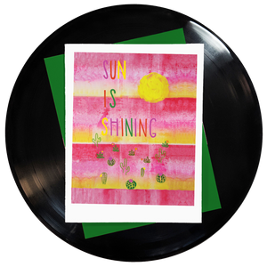 Sun is Shining Greeting Card - SALE!