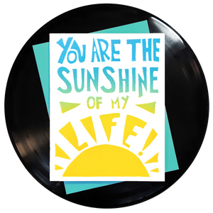 You Are The Sunshine Of My Life Greeting Card - Wholesale