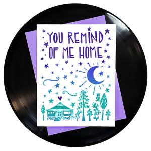 You Remind Me Of Home Greeting Card - Wholesale