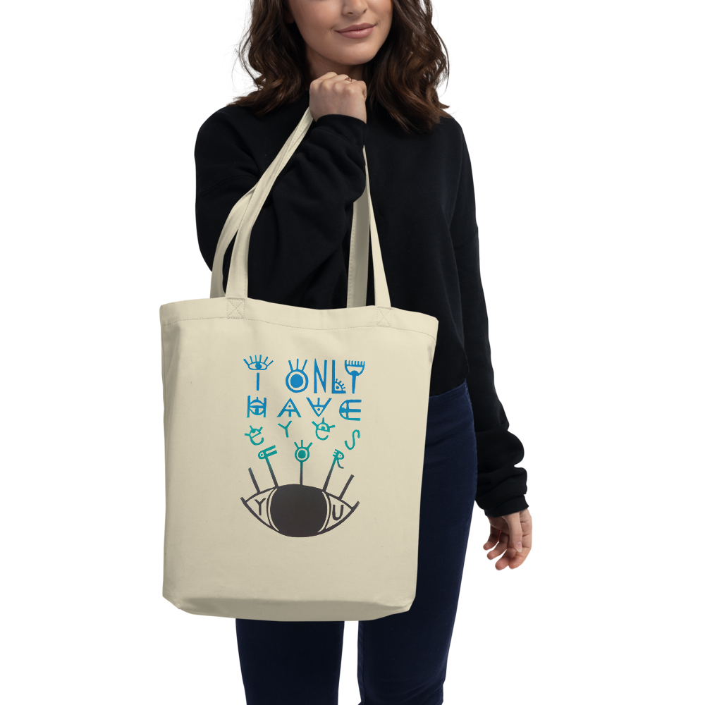 I Only Have Eyes For You Eco Tote Bag