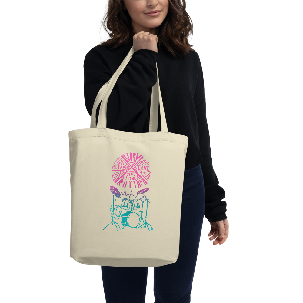 Work Live Love Slave To The Rhythm Eco Tote Bag
