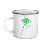 You're All I Need To Get By Enamel Camping Mug