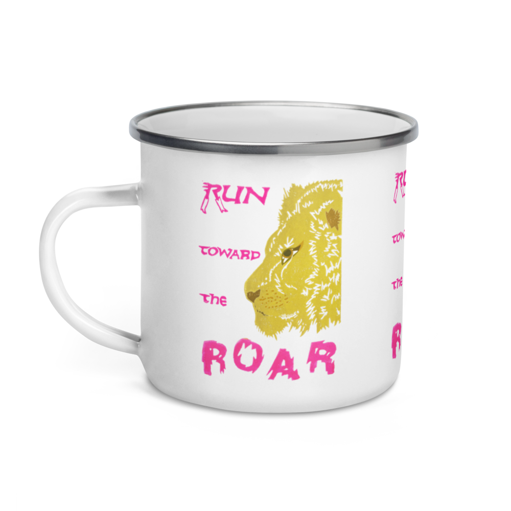 Run Toward The Roar Enamel Camping Mug