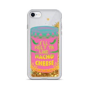 I'll Melt Ya Like Nacho Cheese Liquid Glitter Phone Case