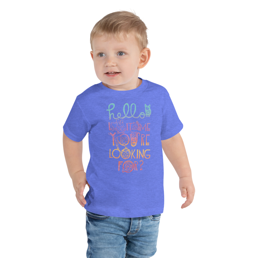 Hello Is It Me You're Looking For Toddler Short Sleeve Tee