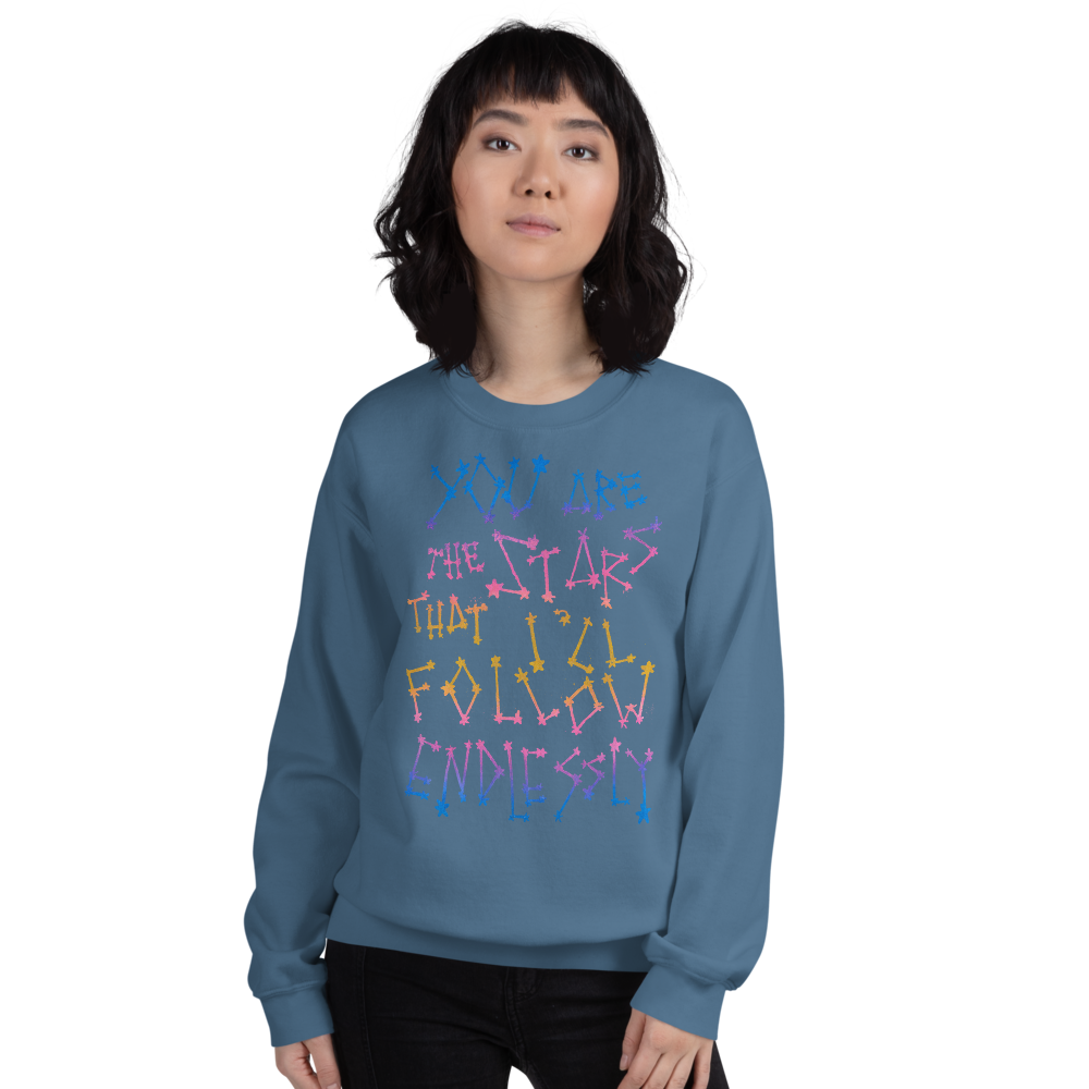 You Are The Stars That I'll Follow Endlessly Adult Sweatshirt