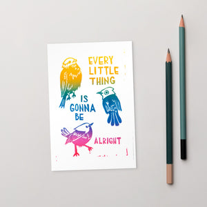 Every Little Thing Is Gonna Be Alright Standard Postcard