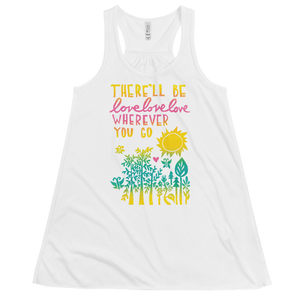 There'll Be Love Love Love Flowy Racerback Tank