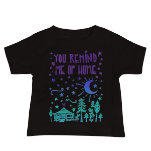 You Remind Me Of Home Baby Short Sleeve Tee