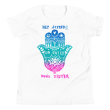Hey Sister Go Sister Soul Sister Youth Short Sleeve Tee