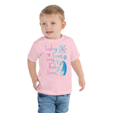 Baby Love My Baby Love Toddler Short Sleeve Tee