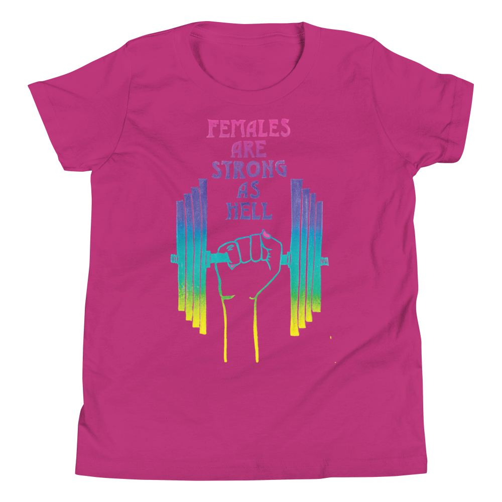 Females Are Strong As Hell Youth Short Sleeve Tee