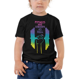 Females Are Strong As Hell Toddler Short Sleeve Tee