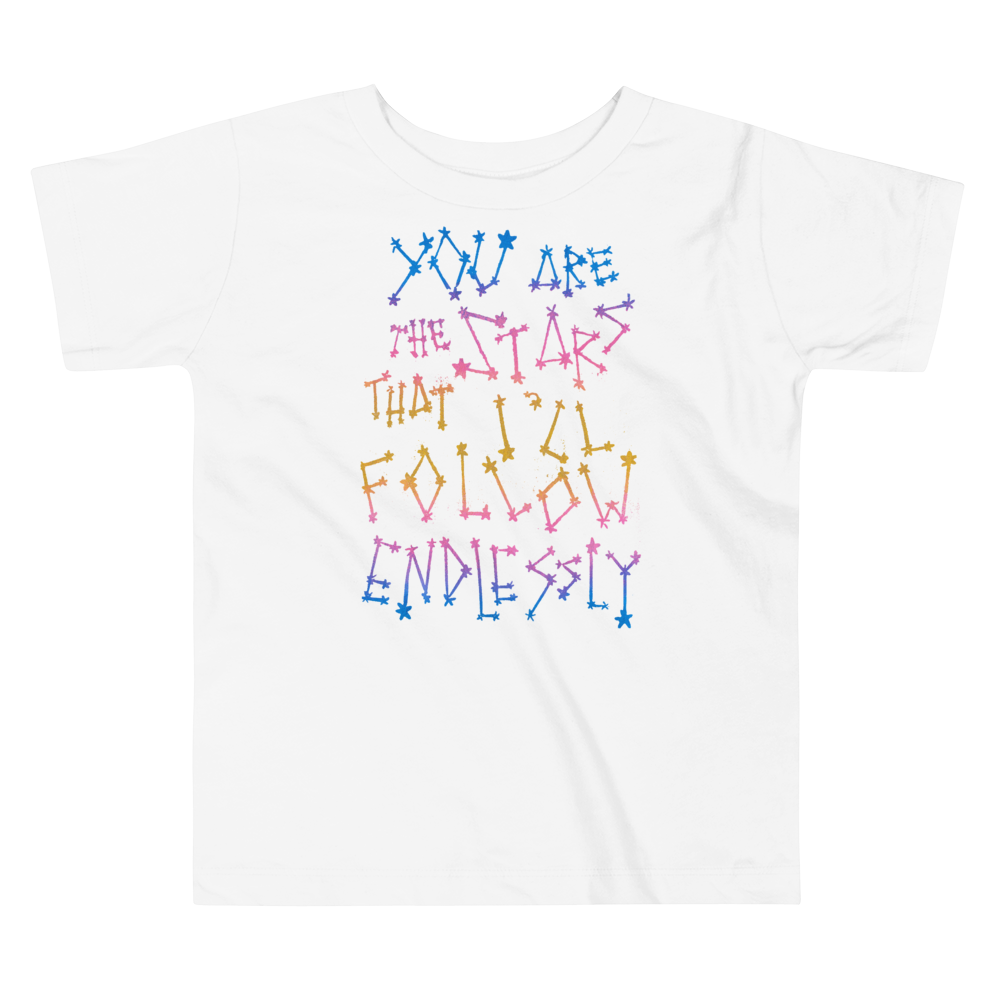 You Are The Stars That I'll Follow Endlessly Toddler Short Sleeve Tee