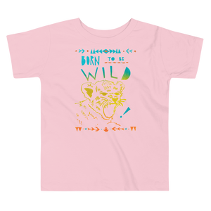 Born To Be Wild Toddler Short Sleeve Tee