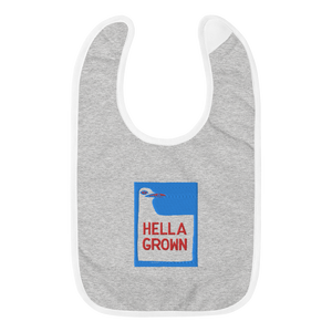 Hella Grown Embroidered Bib