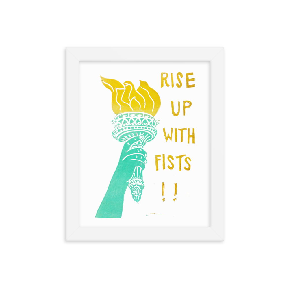 Rise Up With Fists!! Framed Art Prints