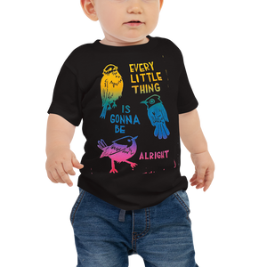 Every Little Thing Is Gonna Be Alright Baby Short Sleeve Tee