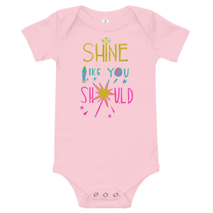 Shine Like You Should Onesie