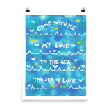 Come With Me My Love To The Sea The Sea Of Life Art Prints