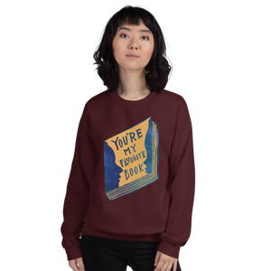 You're My Favorite Book Adult Sweatshirt