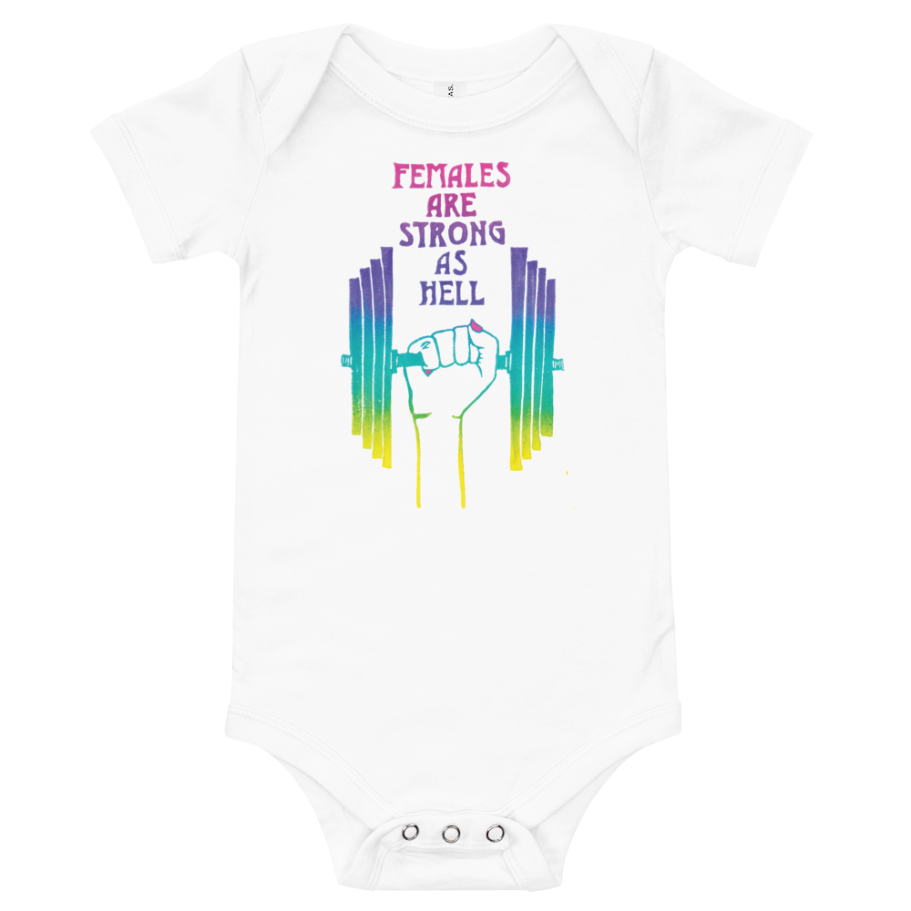 Females Are Strong As Hell Onesie