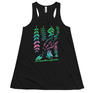 The Littlest Birds Sing Flowy Racerback Tank