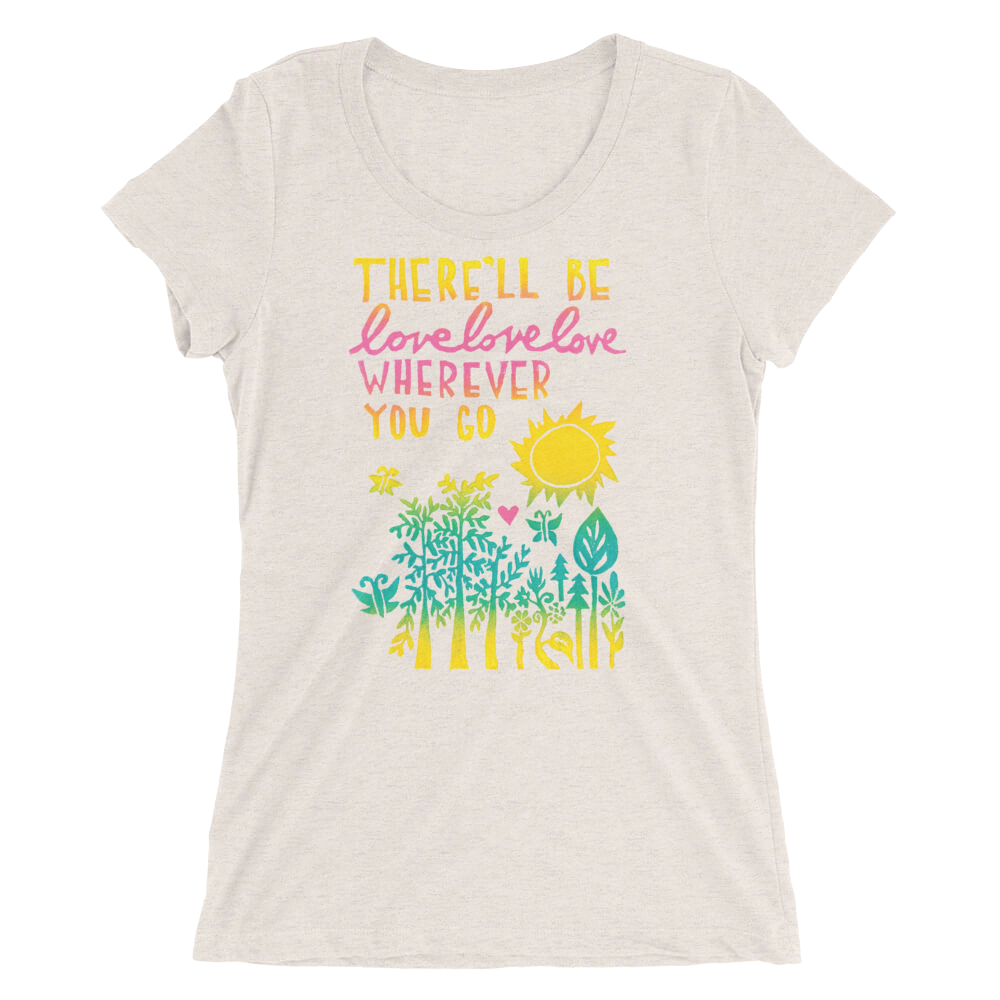 There'll Be Love Love Love Adult Short Sleeve Tee