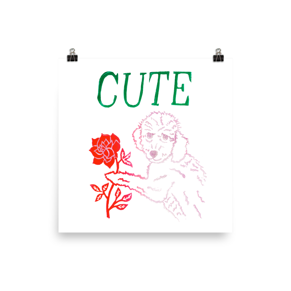 I Think You're Cute Art Prints