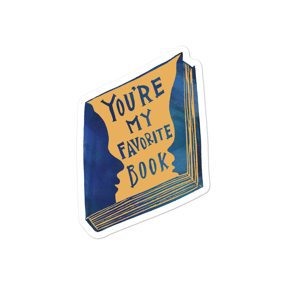 You're My Favorite Book Bubble-free Stickers