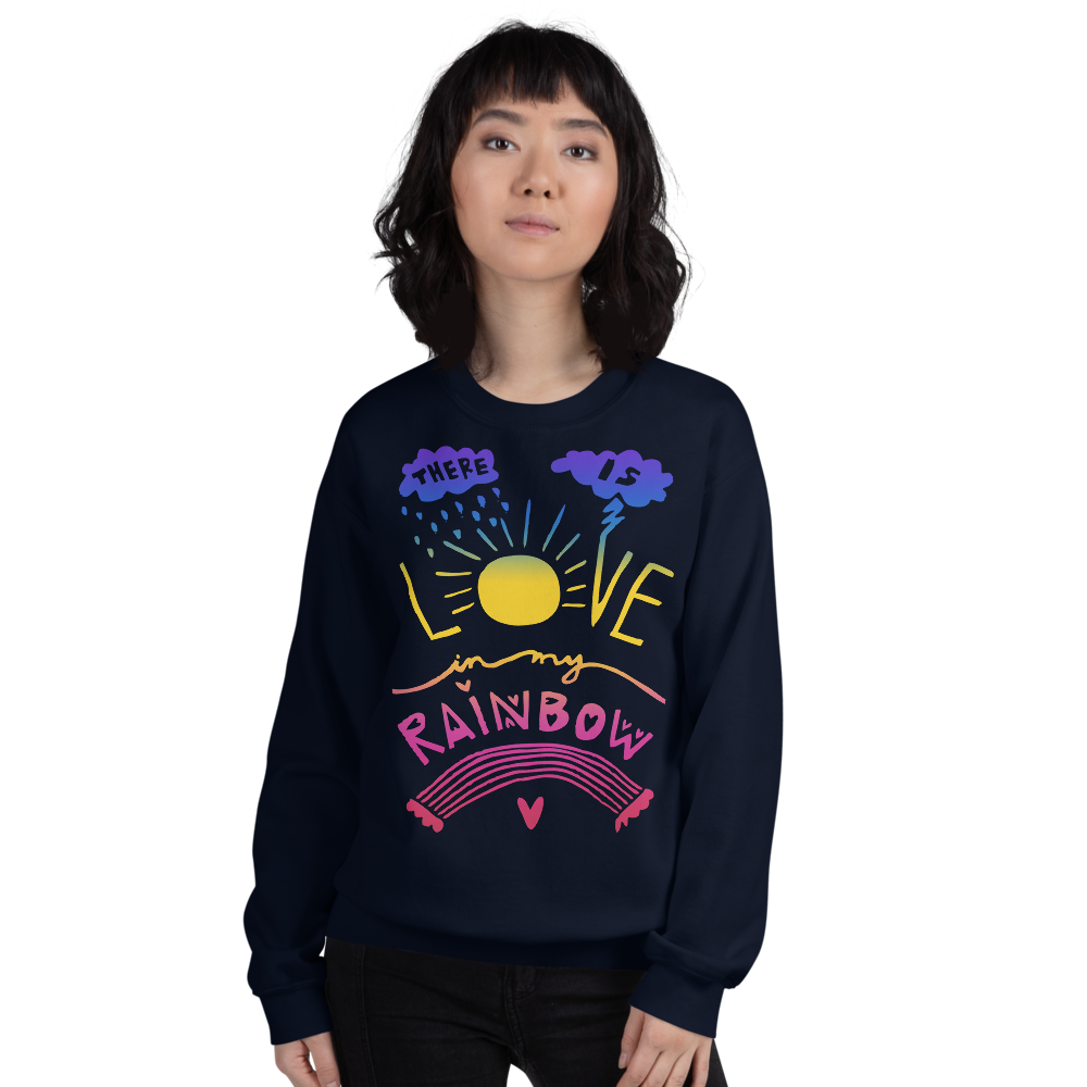 There Is Love In My Rainbow Adult Sweatshirt