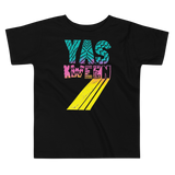 Yas Kween Toddler Short Sleeve Tee