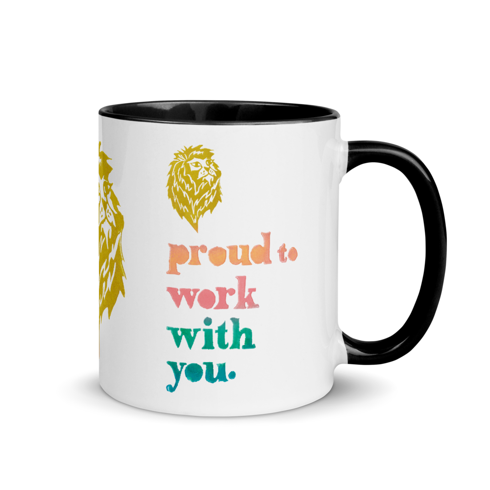 Proud To Work With You Mug with Color Inside