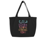 Hello Is It Me You're Looking For Large Eco Tote Bag