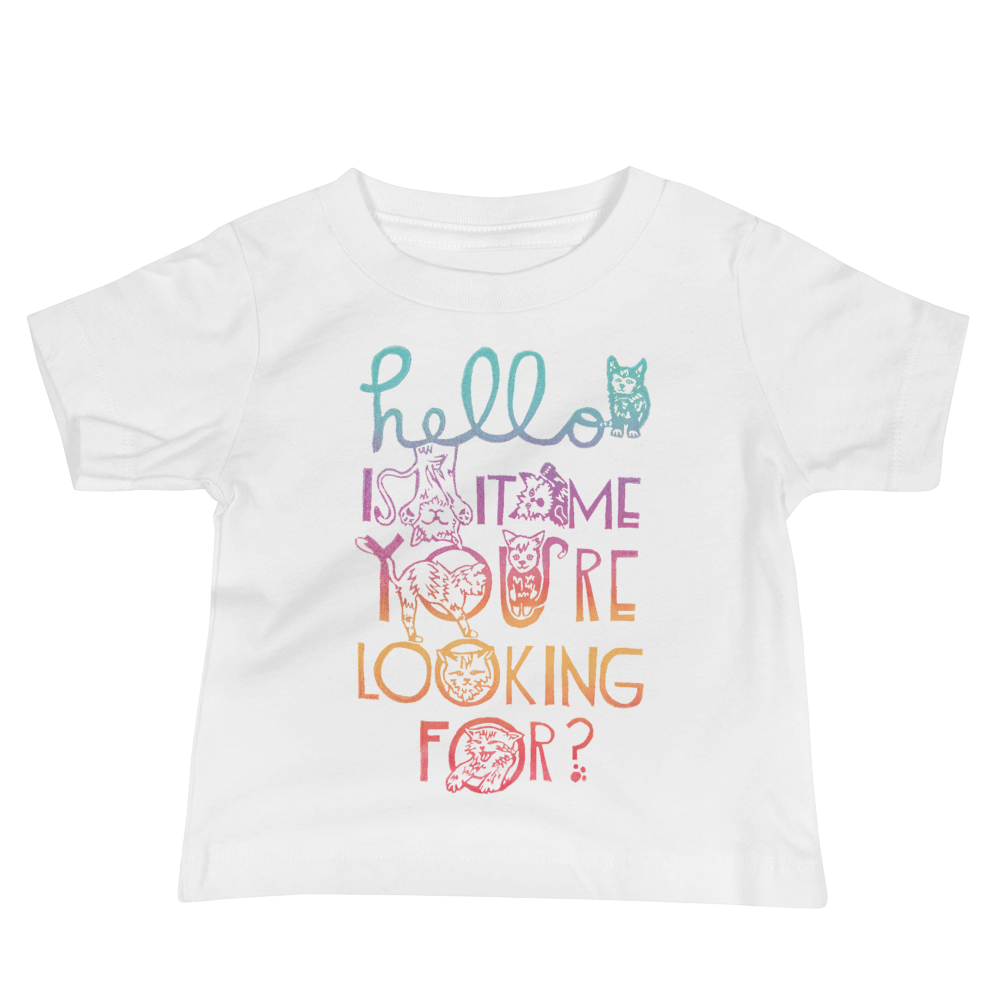 Hello Is It Me You're Looking For Baby Short Sleeve Tee