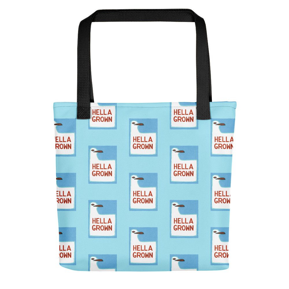 Hella Grown Tote Bag