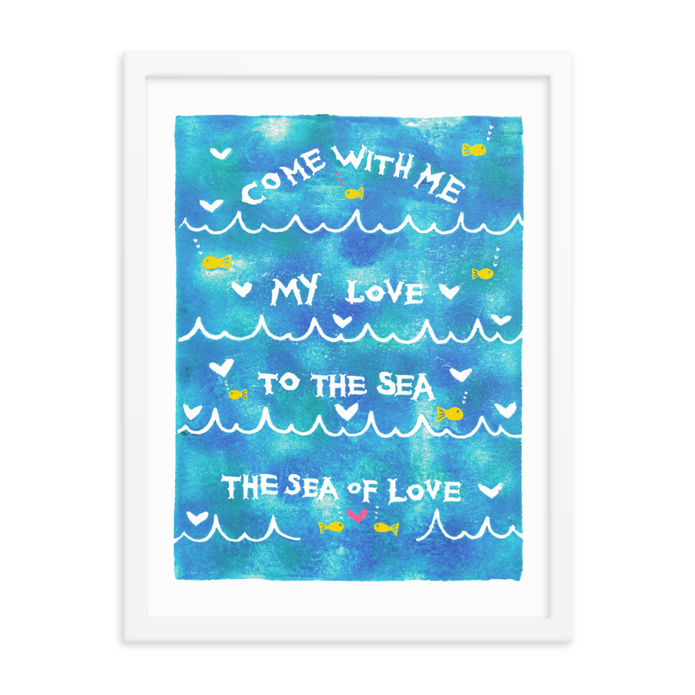 Come With Me My Love To The Sea The Sea Of Love Framed Art Prints