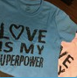 Love is My Superpower Ladies Tee - lt blue (Port)