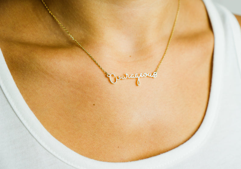 Courageously You Necklace